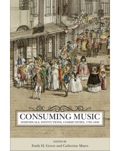 Consuming Music 1730-1830