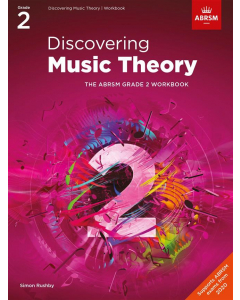 Discovering Music Theory (ABRSM Grade 2)