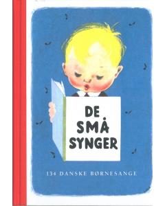 De små synger - 134 børnesange for de mindste