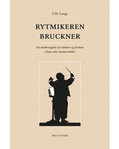 Rytmikeren Bruckner (Uffe Lange) PAPERBACK