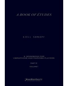 A Book of Études for Vibraphone and Marimba Players, Part III Vol. 1 (Kjell Samkopf)