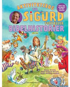Aktivitetsbog til Sigurd fortæller bibelhistorier