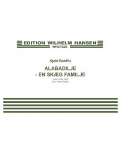 Alabadilje - En skæg familje (Sang, klaver)
