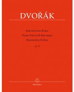 Dvorák, Antonín: Klaviertrio B-dur / Piano Trio B-flat major, op. 21