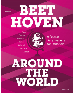 Beethoven Around the World - 9 Popular Arrangements for Piano solo (Jean Kleeb)