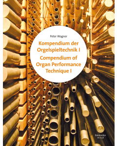 Compendium of Organ Performance Technique, Volume I and II (Peter Wagner)