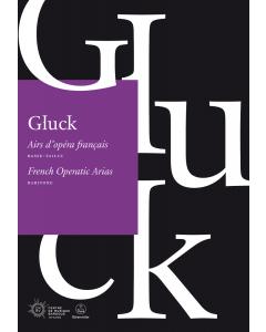 Gluck, Christoph Willibald: French Operatic Arias (Baritone Voice)