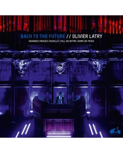 Bach to the Future - Olivier Latry (Double Vinyl / 2LP)
