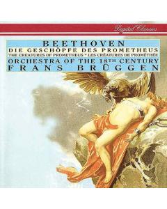 Beethoven: Die Geschöpfe des Prometheus op. 43 (Orchestra of the 18th Century, Frans Brüggen) (CD)