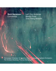 Bent Sørensen - Concertos (Leif Ove Andsnes, Martin Fröst, Tine Thing Helseth) (CD)