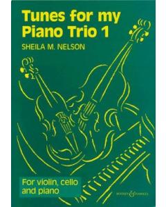 Tunes for my Piano Trio 1 (Sheila M. Nelson)