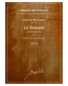 Bononcini, Antonio: 12 Sonate (Violoncello, Basso Continuo)