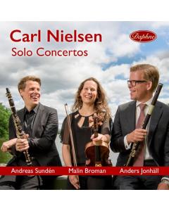 Carl Nielsen - Solo Concertos (Andreas Sundén, Malin Broman, Anders Jonhäll) (CD)