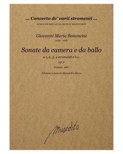Bononcini: Sonate da camera e da ballo a 1, 2, 3, 4 strumenti e b.c., op.2 (Venezia, 1667)