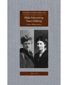 Danske komponister - Hilda Sehested og Nancy Dalberg (Lisbeth Ahlgren Jensen)
