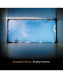 Dreamers' Circus: Rooftop Sessions (Vinyl / LP)