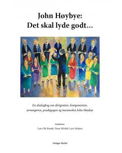 John Høybye: Det skal lyde godt (HARDBACK)