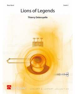 Deleruyelle, Thierry: Lions of Legends for Brass Band (Score and Parts)