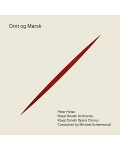 Heise: Drot og Marsk (Royal Danish Orchestra, The Royal Danish Opera Chorus, Michael Schønwandt) (3CD)