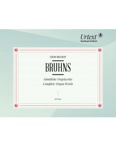 Bruhns: Sämtliche Orgelwerke / Complete Organ works