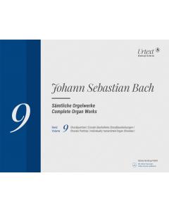 Bach, J.S.: Complete Organ Works (Vol. 9: Choralpartiten / Einzeln überlieferte Choralbearbeitungen I)