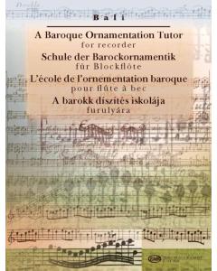 A Baroque Ornamentation Tutor for Recorder / Schule der Barockornamentik für Blockflöte