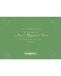Bach: Die Clavier-Büchlein für Anna Magdalena Bach 1722 & 1725 (Clothbound)