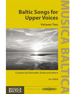 Baltic Songs for Upper Voices, Volume 2