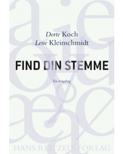 Find din stemme (Dorte Koch, Lene Kleinschmidt)