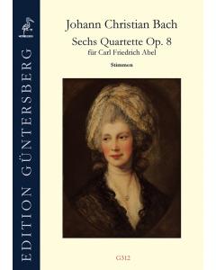 Bach, Johann Christian: 6 Quartette, op. 8 (Set of Parts)