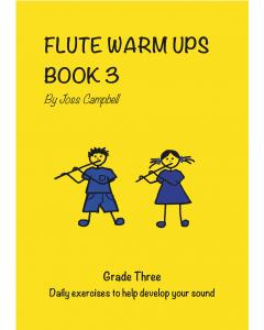 Flute Warm Ups - Book 3 (Joss Campbell)