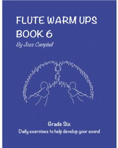 Flute Warm Ups - Book 6 (Joss Campbell)