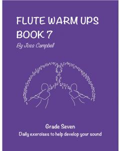 Flute Warm Ups - Book 7 (Joss Campbell)