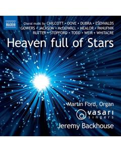 Heaven Full of Stars (Vasari Singers, Jeremy Backhouse) (CD)