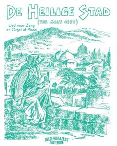 Adams: De Heilige Stad / The Holy City (Voice, Piano)