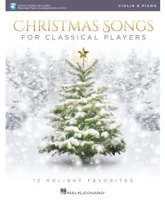 Christmas Songs for Classical Players - incl. Online Audio (Violin)