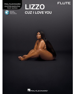 Lizzo: Cuz I Love You - Instrumental Play-Along FLUTE (incl. Online Audio)