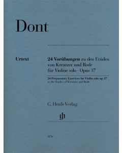 Dont: 24 Preparatory Exercises to the Studies of Kreutzer and Rode, op. 37 (Violin solo)