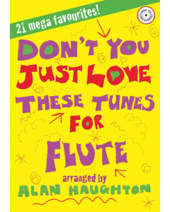 Don't You Just Love These Tunes for Flute (Flute, Piano) - incl. CD