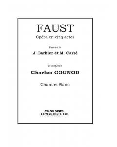 Gounod: Faust - Opéra en cinq actes (Vocal Score)