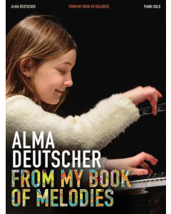 Alma Deutscher: From My Book of Melodies (Piano Solo)