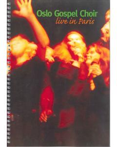 Oslo Gospel Choir: Live in Paris (SATB)