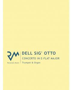 dell Sig' Otto - Concerto in E-flat Major for Trumpet and Organ