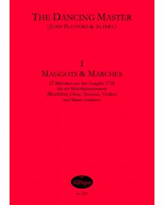Playford, John: The Dancing Master 1721, Vol. I Maggots and Marches