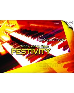 Mons Leidvin Takle, Festivity - The Organ of Today