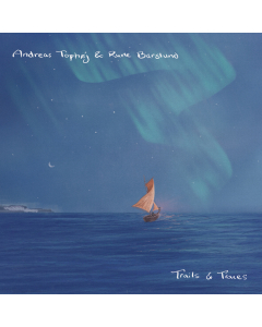 Trails & Traces (Andreas Tophøj & Rune Barslund) (CD)