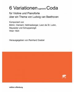6 Variationen sammt Coda über ein Thema von Ludwig van Beethoven (Violin, Pianoforte)