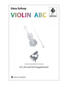 Colourstrings VIOLIN ABC - Piano accompaniments for the books G1, G2 & G2 supplement (Géza Szilvay)