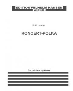 Lumbye: Koncert-Polka (2 Violiner og Klaver)