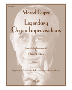 Legendary Organ Improvisations, Volume 6: Marcel Dupré